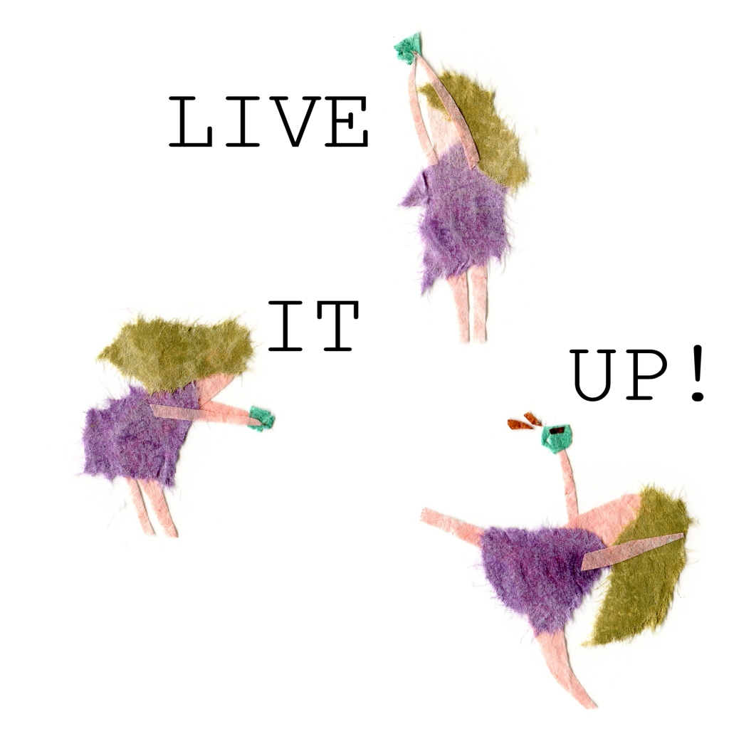 Illustration of a lady dancing wildly with her cup of tea saying LIVE IT UP!