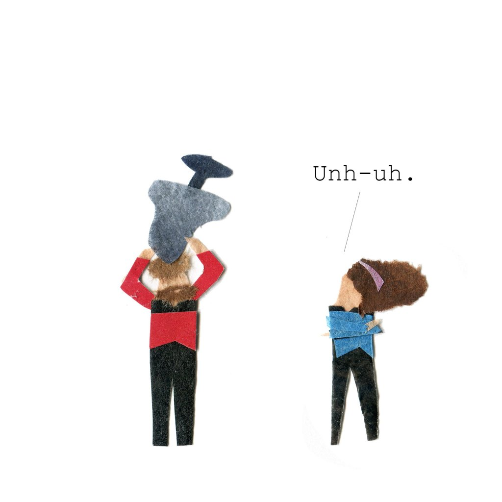 Riker puts the chair on his head. Deanna: Uhn uh.