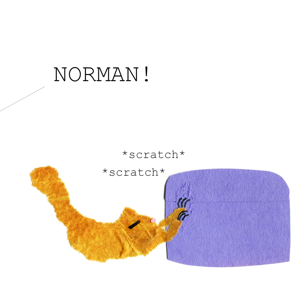 """Norman the cat scratches at an ottoman. Out of panel, a voice yells """"NORMAN!"""""""